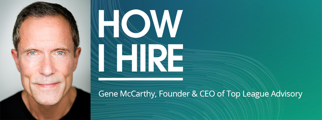 Gene McCarthy, Founder and CEO of Top League Advisory, is a distinguished leader, changemaker, and brand disruptor.